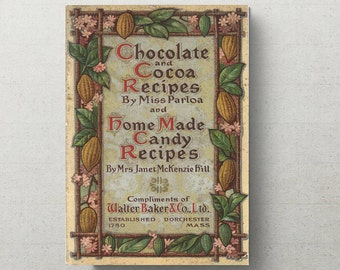 Rare Vintage Cookery Book  1909 Chocolate and Cocoa Recipes, and Home Made Candy Recipes Digital  Edition