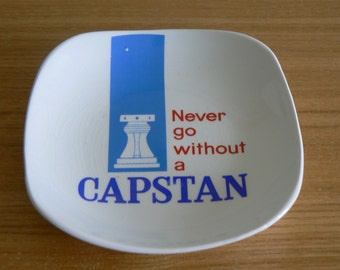 Capstan Ashtray from the 1960's. 'Never Go Without a Capstan'.