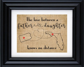 Love between father and daughter knows no distance| Father's day | Dad Gift from daughter | Gift for Dad | Fathers day burlap print- 10R