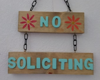 A No Soliciting sign perfect for your front door and more.