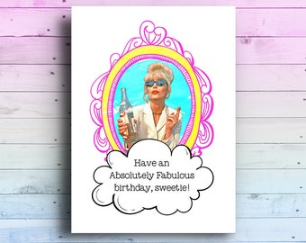 Absolutely Fabulous Card | Absolutely Fabulous Birthday Card | Ab Fab Card | Ab Fab Greeting Card | Patsy Stone Birthday Card