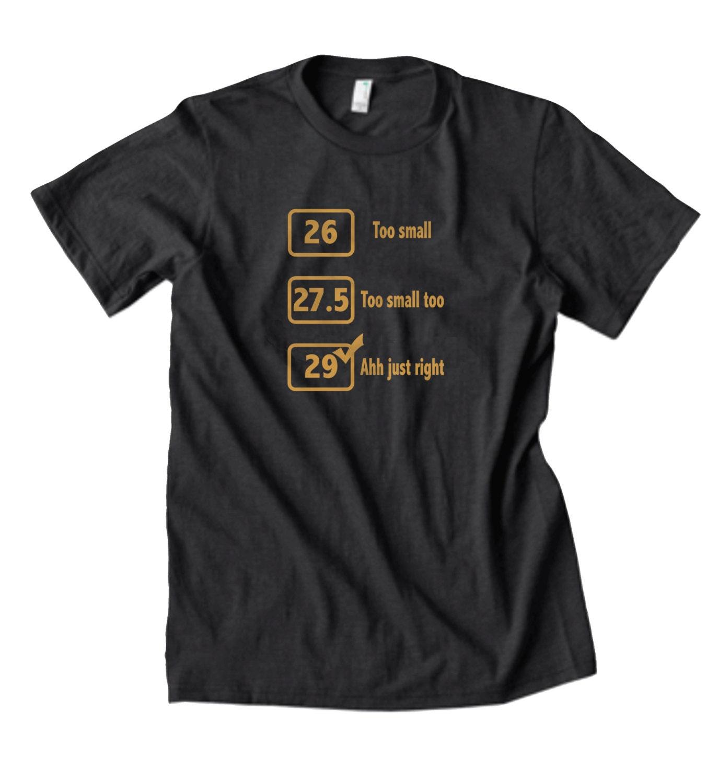 Funny Mountain Bike T Shirt Funny T Shirt 29er Mountain Bike