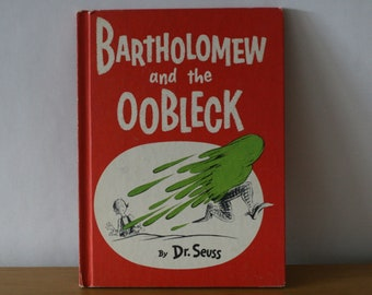 Dr. Seuss / Bartholomew and the Oobleck / Vintage