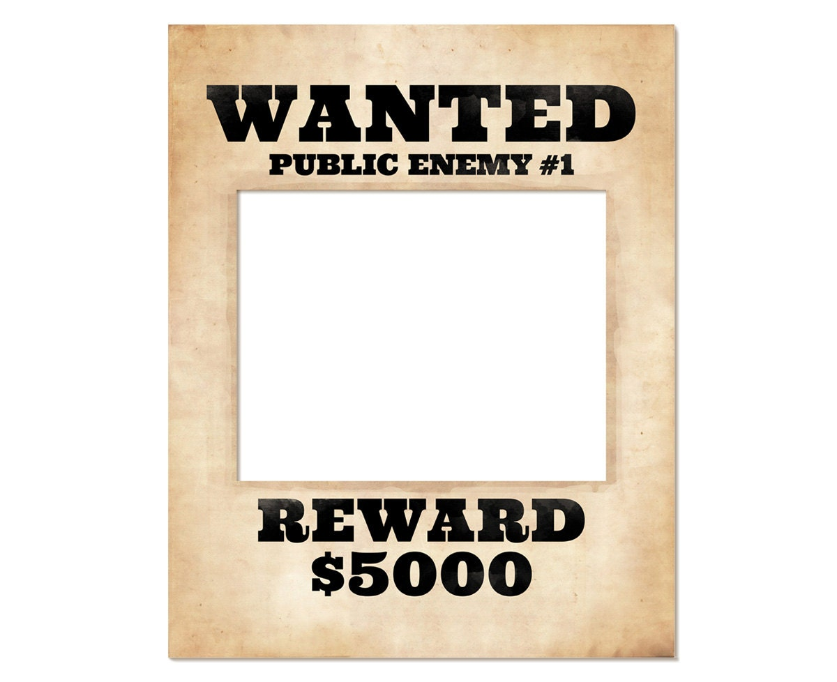 Photo booth frame prop printable wanted poster wanted sign zoom pronofoot35fo Images