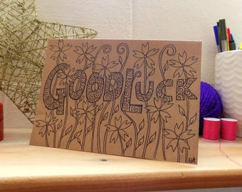 Good Luck Card, New Job Card, Hand Drawn Floral Card, Ink Drawing