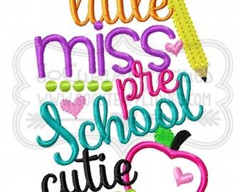 Little Miss Preschool cutie Embroidery design 5x7 6x10, socuteappliques, back to school embroidery, School applique, embroidery sayings
