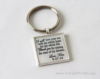Mother of the Groom Gift from Bride Mother of the groom keychain - I will love your son with my whole heart for my whole life. Thank you ...
