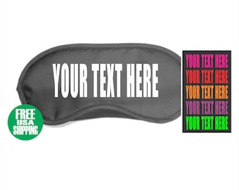 YOUR TEXT HERE Sleep Mask Custom Personalized Customized Sleeping Eye Cover Traveling Shade Name Quote Saying Funny Gag Gift Wedding Shower