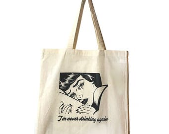 I'm Never Drinking Again Tote/Bag