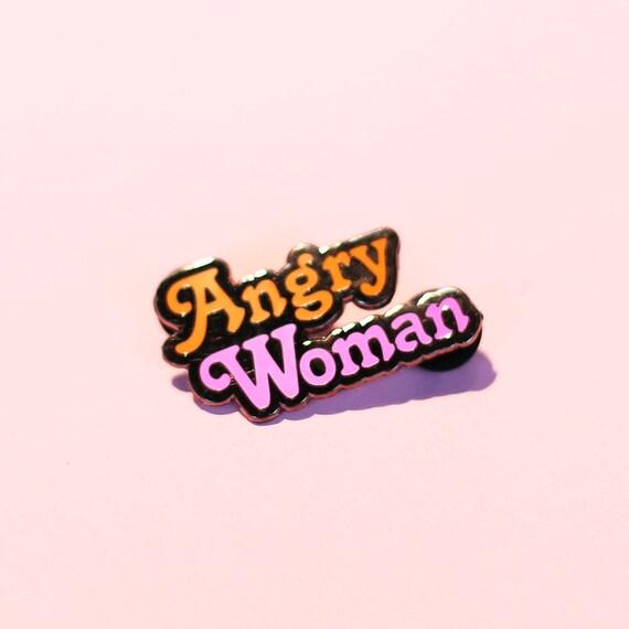 "1.5"" Angry Woman Enamel Pin"