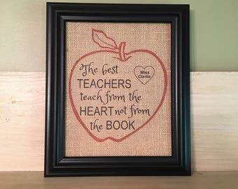 Personalized teacher gift, Teacher appreciation, The best teachers teach from the heart not from the book, Teacher Christmas gift