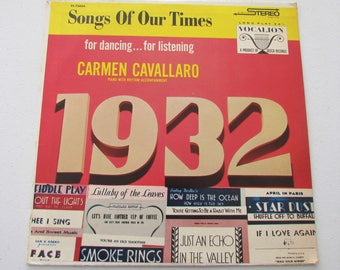 Songs Of Our Times, Song Hits of 1932, Carmen Cavallaro, VL 73644, Vinyl LP Album Decca Records