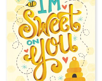 Sweet on You Art Print | Love Art Print | Hand Lettered | Brown | 8x10 |  Made in the USA