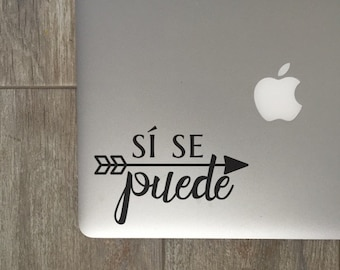 Si Se Puede                 , Laptop Stickers, Laptop Decal, Macbook Decal, Car Decal, Vinyl Decal