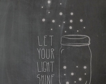 Let Your Light Shine . Matthew 5:16 Frame-able Scripture Print with Lightning Bugs and Jar