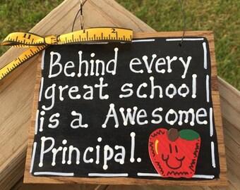 Teacher Gifts Behind every great school is a Awesome Principal Slate Blackboard