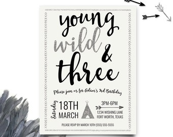 Young Wild and Three Invitations, Silver and Black Young Wild and Three Birthday, Third Birthday Invitation, Printable Invitation
