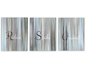 Bathroom Wall Art Relax Soak Unwind Abstract Prints Set of 3 prints Home Decor Light Blue Grey White Brown UNFRAMED
