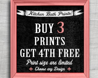 Buy any 3 Prints and Get a 4th Print Free (KitchenBathPrints Promotion)