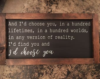 Farmhouse Sign | I'd Choose You | Rustic Sign | Custom Sign | Handpainted Sign