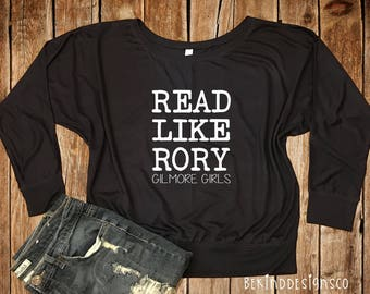 Read Like Rory Bella+Canvas Long Sleeve Flowy Tee, Gilmore Girls, I'd Rather Be Watching Gilmore Girls, Book Lover Tee, Reading Shirt