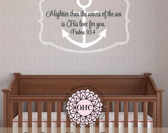 Nautical Wall Art - Boat Anchor Wall Decal with Bible Verse - Mightier Than the Waves of the Sea Psalms 93:4 FN0605