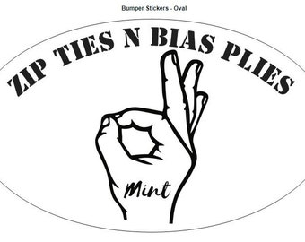 Zip Ties N Bias Plies Oval Bumper Sticker (Mint)