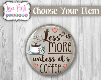 Coffee Theme, Coffee Button Pin, Coffee Magnet, Coffee Pocket Mirror, Coffee Theme Party Favor, Coffee Lover Gift, Barista Gift, Barista
