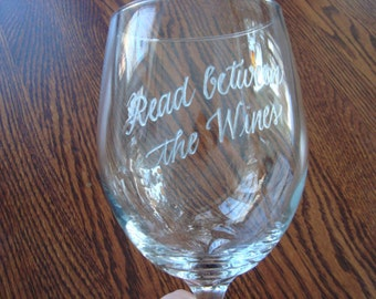 Personalized Wine Glasses - Hand Engraved STEMLESS Wine Glass - Read Between the Wines or YOUR saying