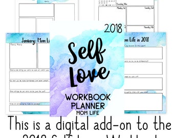 Mom Life: 2018 Self-Love Workbook Add-On | Parenting | Planner