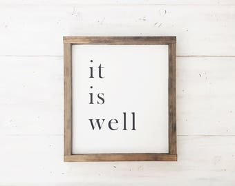 It is well / Farmhouse Decor / Fixer Upper Style / Wood Sign / Sign / 11x13 / Framed