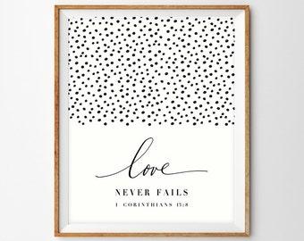 Black and White Confetti Hand Lettered Scripture Print - Love Never Fails (1 Corinthians 13:8)