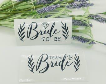 Team Bride Bride To Be Decal