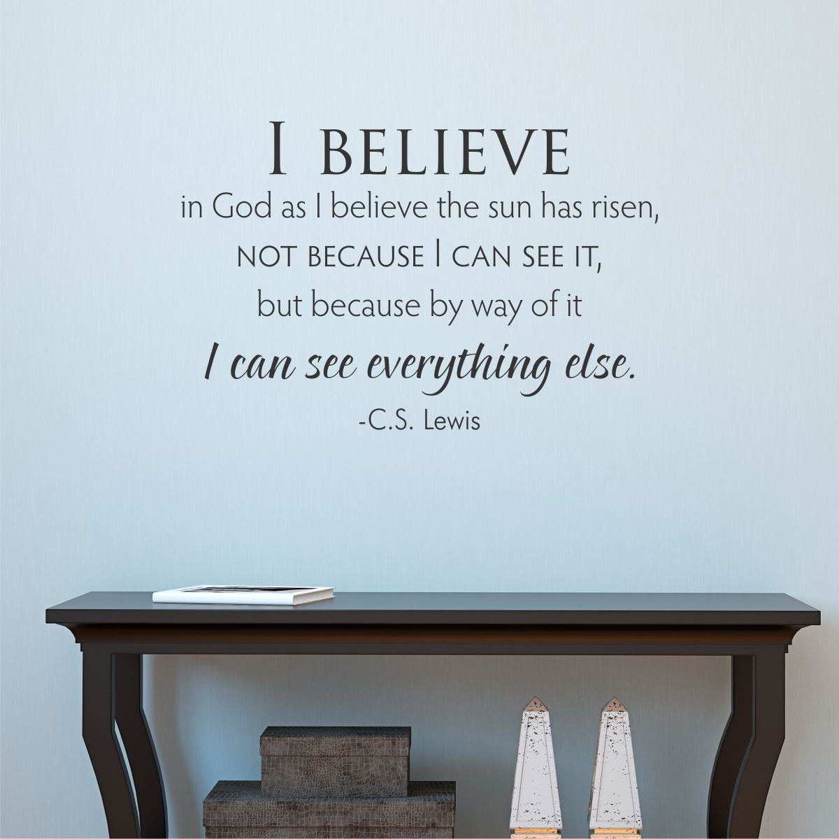 Religious Quotes About Faith Wall Quote Decal I Believe In God Cslewis Faith Quote