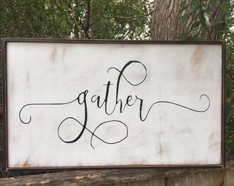 Gather Sign,Fixer Upper Inspired Signs,16x10, Rustic Wood Signs, Farmhouse Signs, Wall Décor