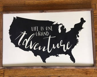 Life is One Grand Adventure Wood Sign - Farmhouse Decor - Framed Sign - Rustic Decor