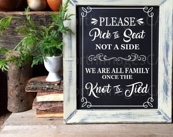 Pick A Seat Not A Side  / Wedding SVG / Wedding Sign SVG / Wedding Cutting Files / Wedding Vector / svg Files for Cricut / Silhouette