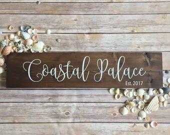 Beach House Sign | Beach Decor | Coastal Palace |  Rustic Sign | Rustic Home Decor | Beach House Decor