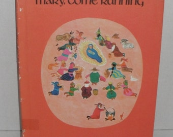 Mary, Come Running by Jean Merrill & Ronni Solbert HBDJ Vintage Book 1970