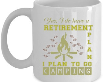 Camping Coffee Mug Perfect Gift for Your Dad, Mom, Boyfriend, Girlfriend, or Friend - Proudly Made in the USA!