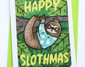 Happy Slothmas - Ugly Sweater Christmas Card Funny Holiday Card Sloth Funny Christmas card Sloth Card Season's Greetings Ugly Sweater Card
