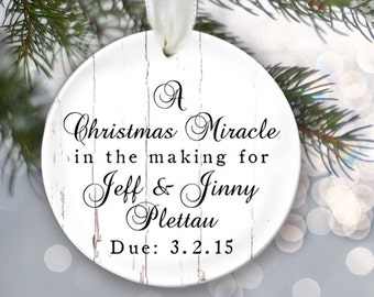 Personalized Christmas Ornament A Christmas Miracle in the Making Baby Shower Gift Birth Announcement Pregnancy Ornament Adoption Gift OR197