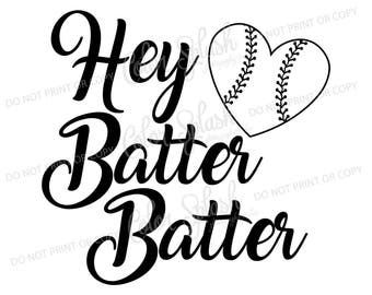 hey batter batter svg, dxf, png, eps cutting file, silhouette cameo, cuttable, clipart, dxf, baseball