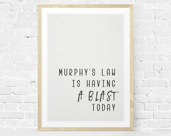 Quote Printable, Murphy's Law Quote, Black and White Art, Office Printable, Fun Quote, Canvas Effect, Instant Download