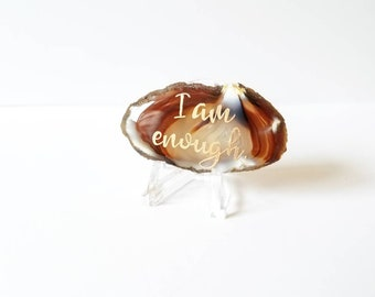 I am enough worry stone - empowering Lettered Agate Slice - black agate slice - Office desk accessory - Gemstone - positive affirmation