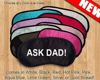 ASK DAD Custom Made Embroidered Eye Mask - favorite on pinterest tumblr instagram polyvore