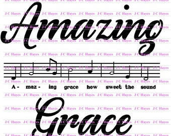 Amazing Grace Digital file, SVG, PNG DXF for cutting machines