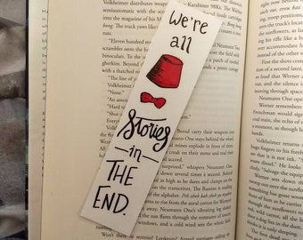 We're All Stories in the End // Dr Who Bookmark