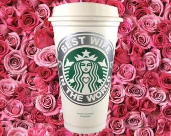 Best Wife In the World - Mothers Day Gift - To-Go Coffee Travel Mug Starbucks Parody Mother's Day Gift by StarTangledArts