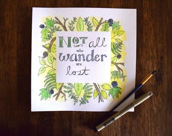 Not All Who Wander Are Lost Original Watercolor